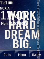 Work Hard Dream Big es el tema de pantalla