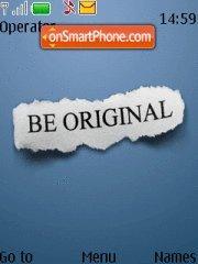 Be Orignal es el tema de pantalla