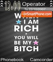 When i m rich es el tema de pantalla