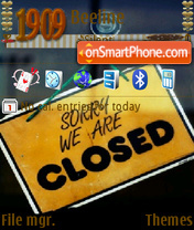 Sorry We Are Closed es el tema de pantalla