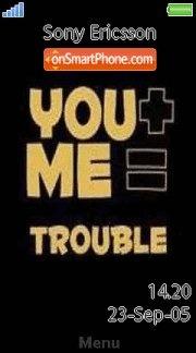 You N Me Trouble es el tema de pantalla