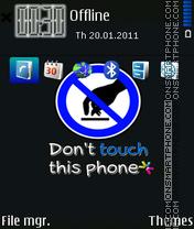 Dont Touch 16 es el tema de pantalla